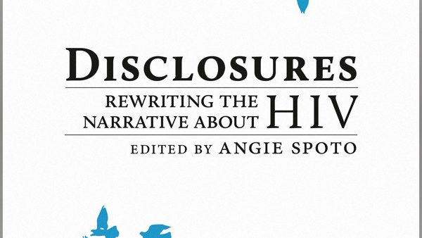 Disclosures: Rewriting the Narrative About HIV